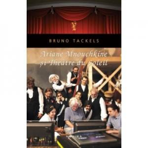 Ariane Mnouchkine si Theatre du Soleil - Bruno Tackels