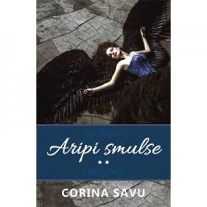 Aripi smulse vol. 2 - Corina Savu