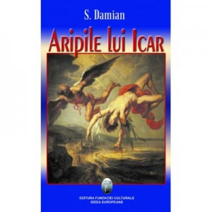 Aripile lui Icar - S. Damian