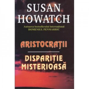 Aristocratii - Susan Howatch