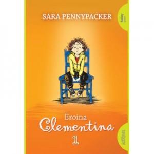 Eroina Clementina 1- Sara Pennypacker