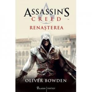 Assassin's Creed 1. Renasterea - Oliver Bowden