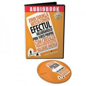 Audiobook. Efectul miliardarului prin forte proprii - John Sviokla, Mitch Cohen