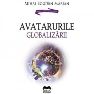 Avatarurile globalizarii - Mihai Bogdan Marian