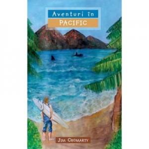 Aventuri in Pacific COLECTIA Aventuri misionare - Jim Cromarty