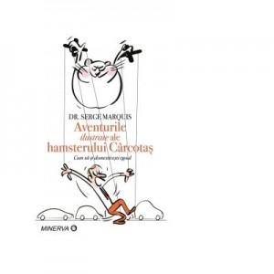 Aventurile ilustrate ale hamsterului carcotas - DR. Serge Marquis