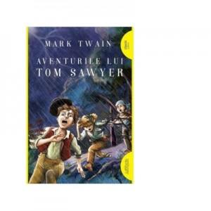 Aventurile lui Tom Sawyer. Paperback - Mark Twain
