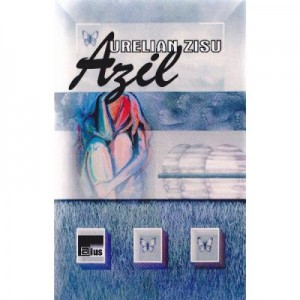 Azil - Aurelian Zisu