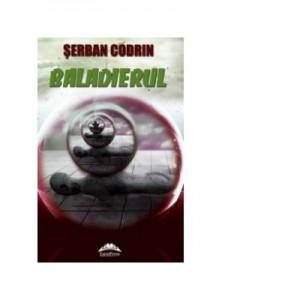 Baladierul - Serban Codrin