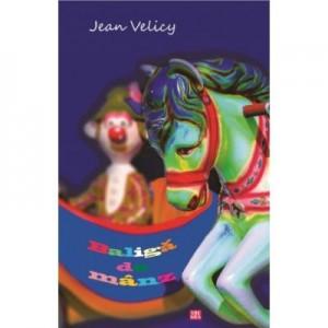 Baliga de manz - Jean Velicy