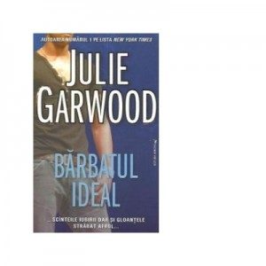 Barbatul ideal - Julie Garwood