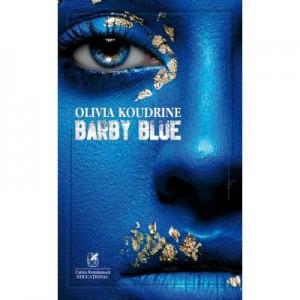 Barby Blue - Olivia Koudrine