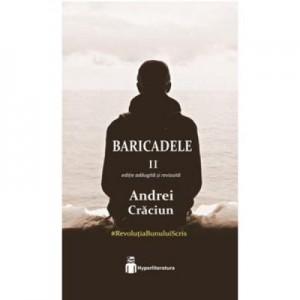 Baricadele II - Andrei Craciun