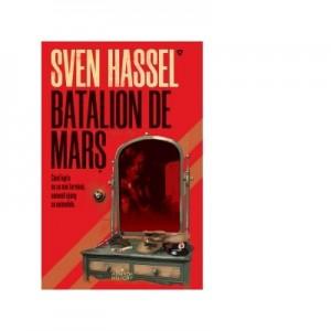 Batalion de mars (editia 2020) - Sven Hassel