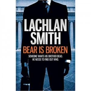 Bear is Broken - Lachlan Smith
