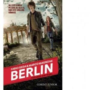 Berlin. Focurile din Tegel. Seria Berlin, volumul 1 - Fabio Geda