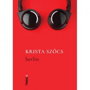 Berlin - Krista Szocs