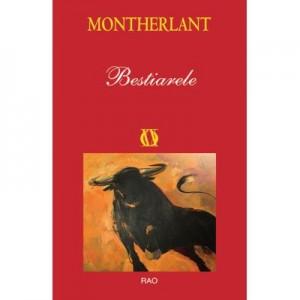 Bestiarele - Henry de Montherlant