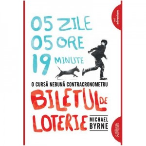 Biletul de loterie. Paperback - Michael Byrne
