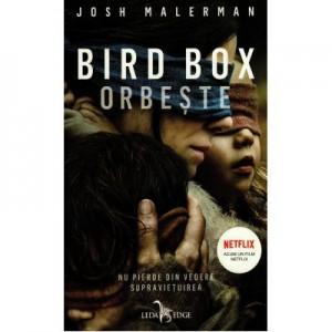 Bird Box. Orbeste - Josh Malerman