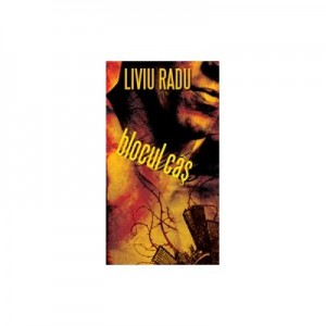 Blocul cas - Liviu Radu