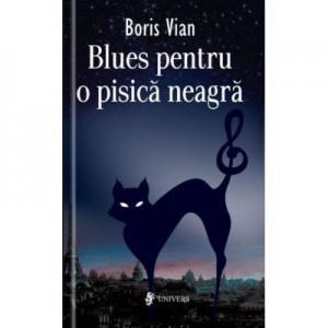 Blues pentru pisica neagra - Boris Vian