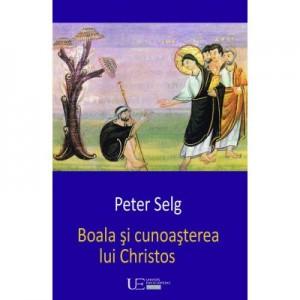 Boala si cunoasterea lui Christos - Peter Selg