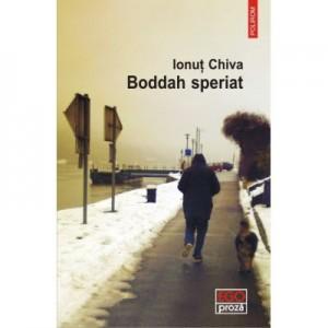 Boddah speriat - Ionut Chiva