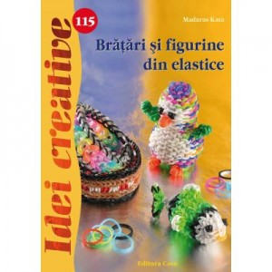 Bratari si figurine din elastice. Idei creative 115 - Madaras Kata