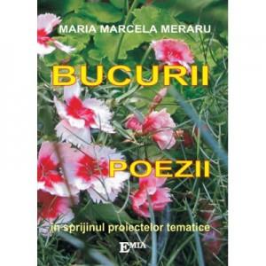 Bucurii. Poezii - Maria Marcela Meraru