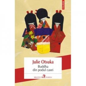 Buddha din podul casei - Julie Otsuka