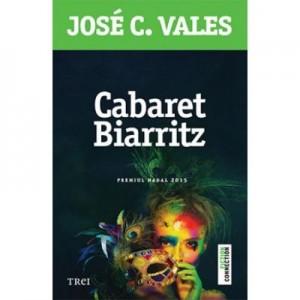 Cabaret Biarritz - Jose C. Vales. Premiul Nadal 2015