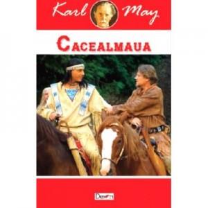 Cacealmaua (Printul petrolului) - Karl May