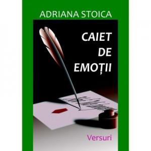 Caiet de emotii - Adriana Stoica