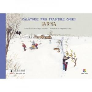 Calatorie prin traditiile Chinei. Iarna - Gao Chunxiang, Shao Min