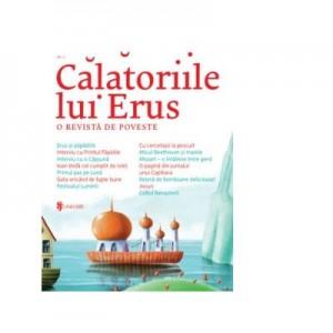 Calatoriile lui Erus. O revista de poveste. Numarul 2 - Alec Blenche