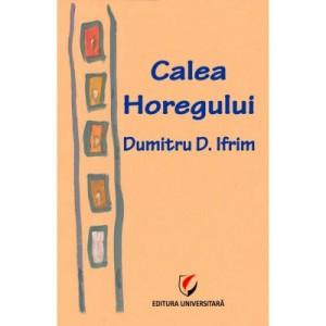 Calea Horegului - Dumitru D. Ifrim