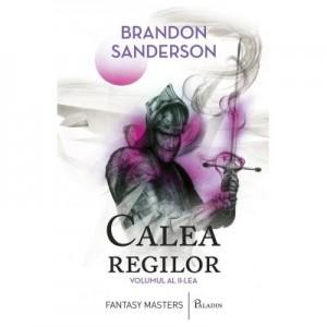 Calea regilor volumul 2 - Brandon Sanderson