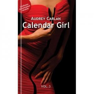 Calendar Girl Volumul III - Audrey Carlan