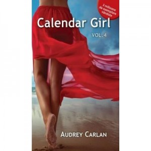 Calendar Girl Volumul IV - Audrey Carlan
