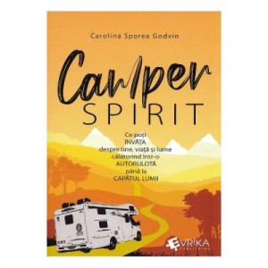 Camper spirit - Carolina Sporea Godvin