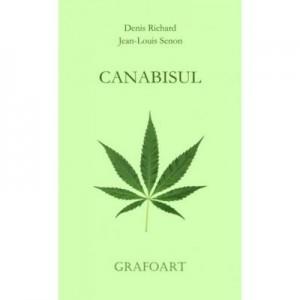 Canabisul - Denis Richard
