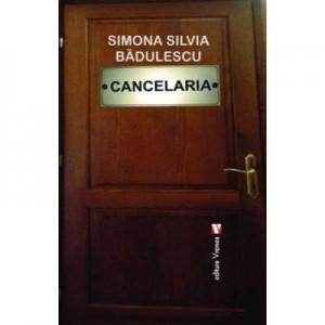 Cancelaria - Simona Silvia Badulescu