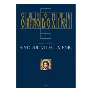 Canonul ortodoxiei. Sinodul VII ecumenic Vol. 1+2 - Ioan I. Ica