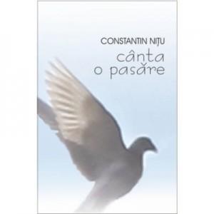 Canta o pasare - Constantin Nitu