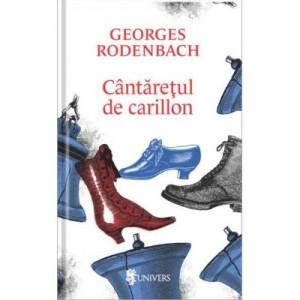 Cantaretul de carillon - Georges Rodenbach