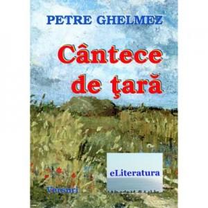 Cantece de tara - Petre Ghelmez