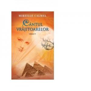 Cantul vrajitoarelor vol. III - Mireille Calmel