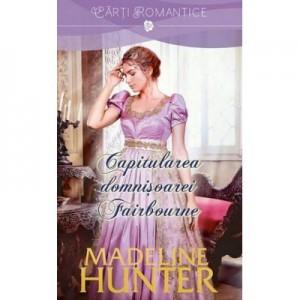 Capitularea domnisoarei Fairbourne - Madeline Hunter