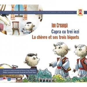 Capra cu trei iezi / La chevre et ses trois biquets - Ion Creanga
